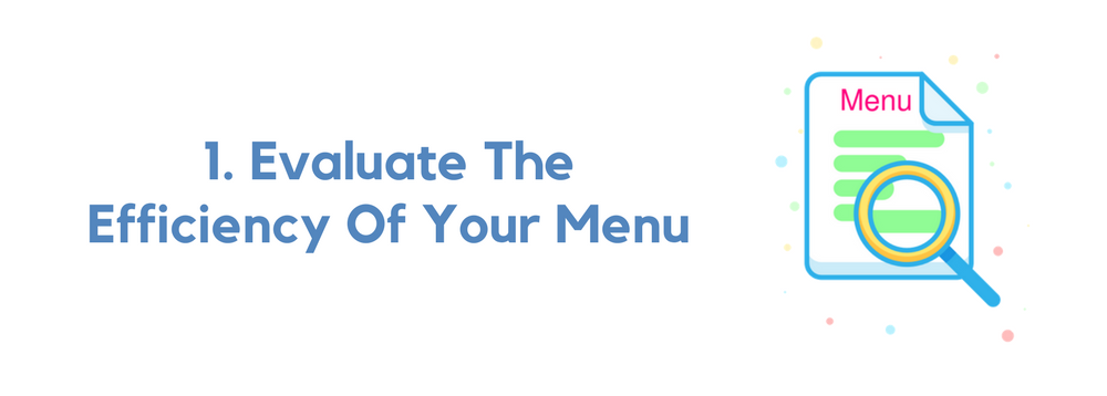 Evaluate-The-Efficiency-Of-Your-Menu
