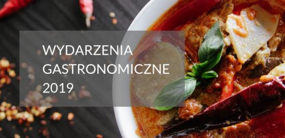 wydarzenia gastronomiczne 2019