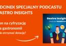 Odcinek specjalny podcastu dla gastronomii – BON NA CYFRYZACJĘ